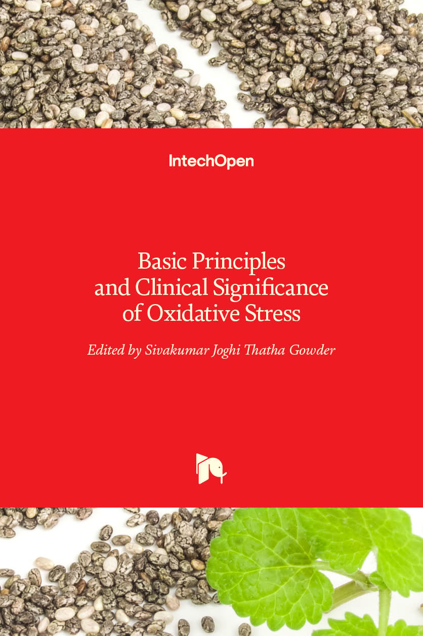 Basic Principles and Clinical Significance of Oxidative Stress
