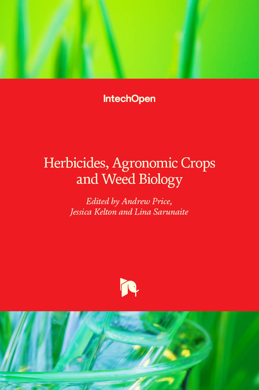 Herbicides, Agronomic Crops and Weed Biology