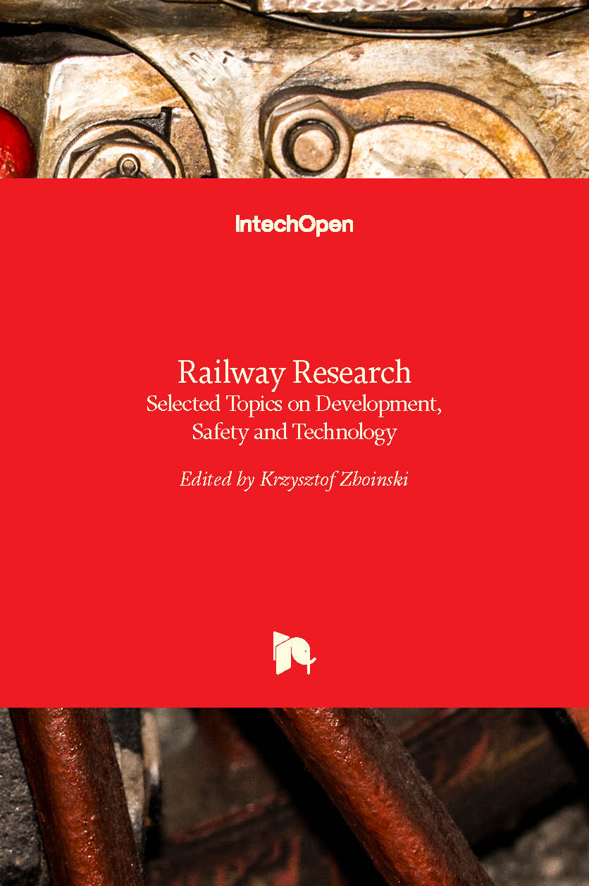 Railway Research - Selected Topics on Development, Safety and Technology