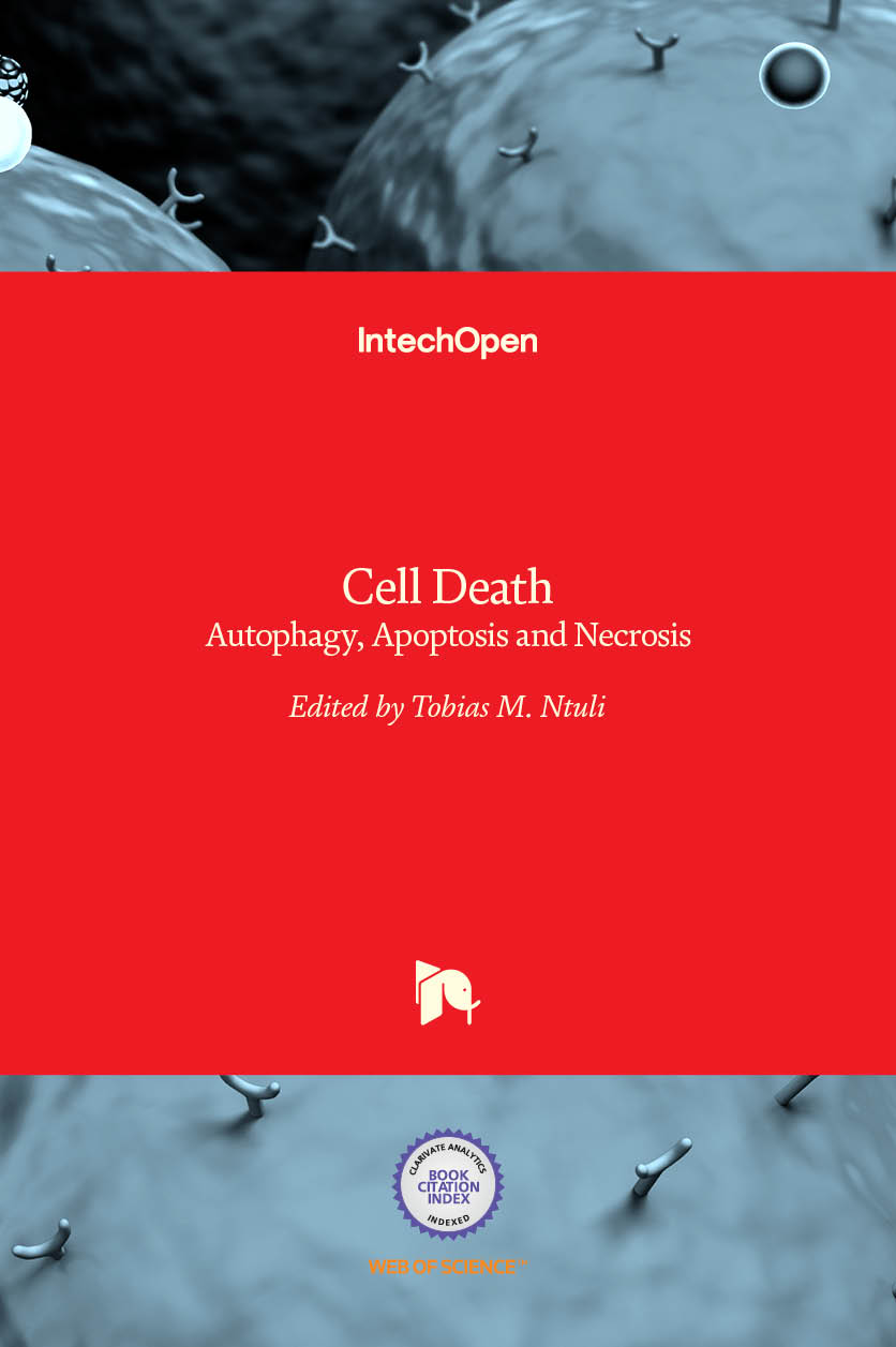 Cell Death - Autophagy, Apoptosis and Necrosis