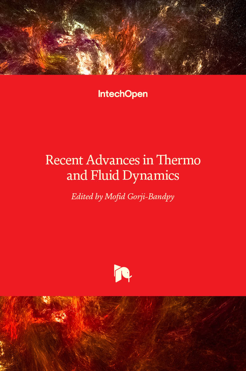 Recent Advances in Thermo and Fluid Dynamics