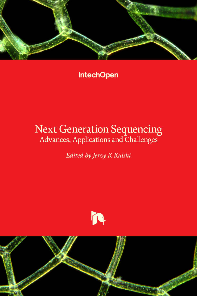 Next Generation Sequencing - Advances, Applications and Challenges