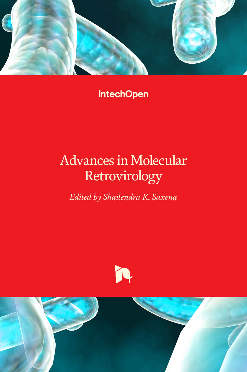 Advances in Molecular Retrovirology