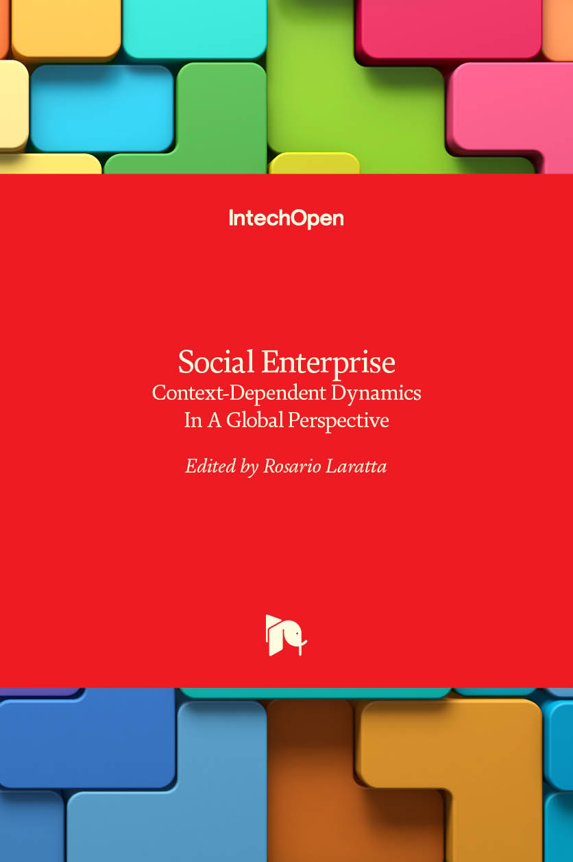 Social Enterprise - Context-Dependent Dynamics In A Global Perspective