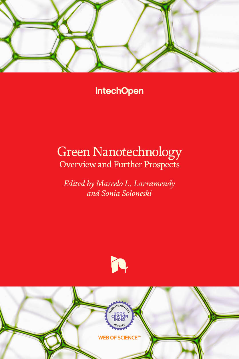 Green Nanotechnology - Overview and Further Prospects