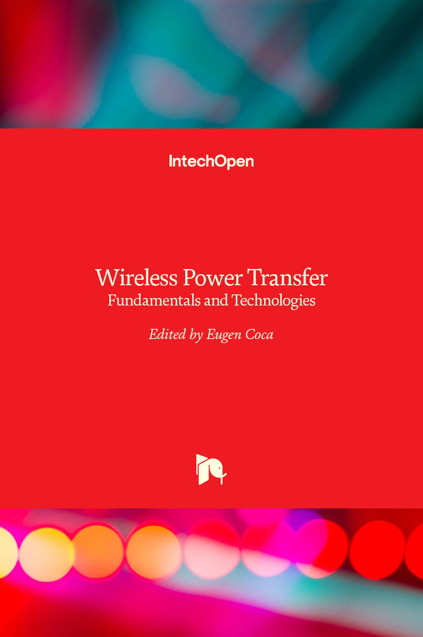 Wireless Power Transfer - Fundamentals and Technologies