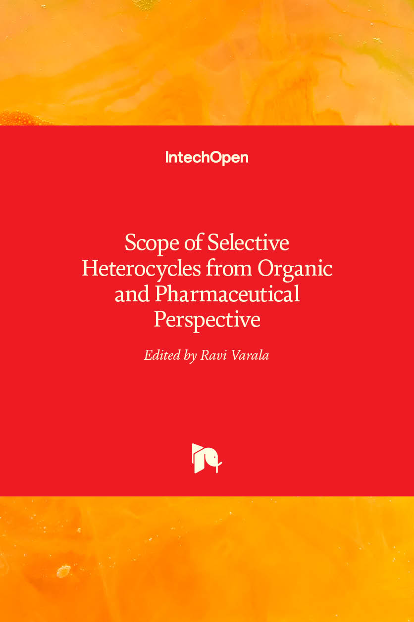 Scope of Selective Heterocycles from Organic and Pharmaceutical Perspective