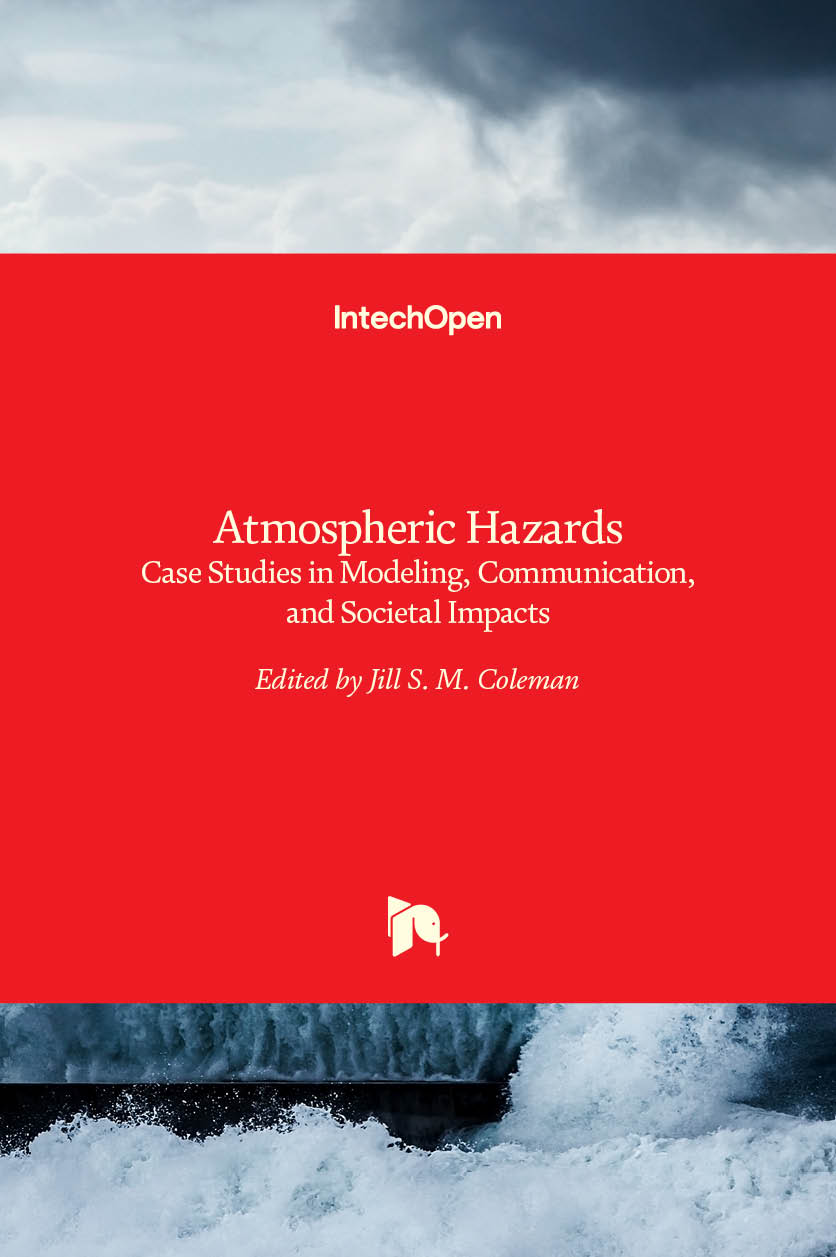 Atmospheric Hazards - Case Studies in Modeling, Communication, and Societal Impacts
