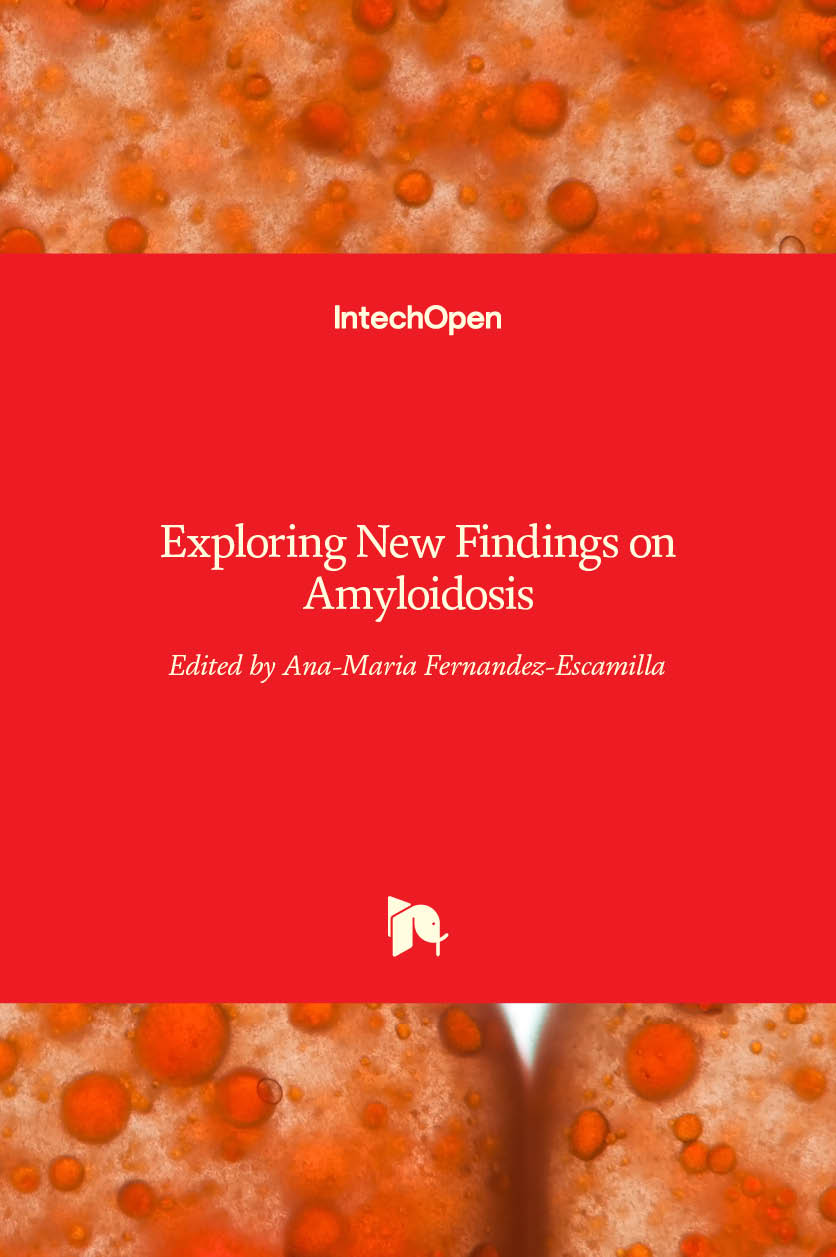 Exploring New Findings on Amyloidosis