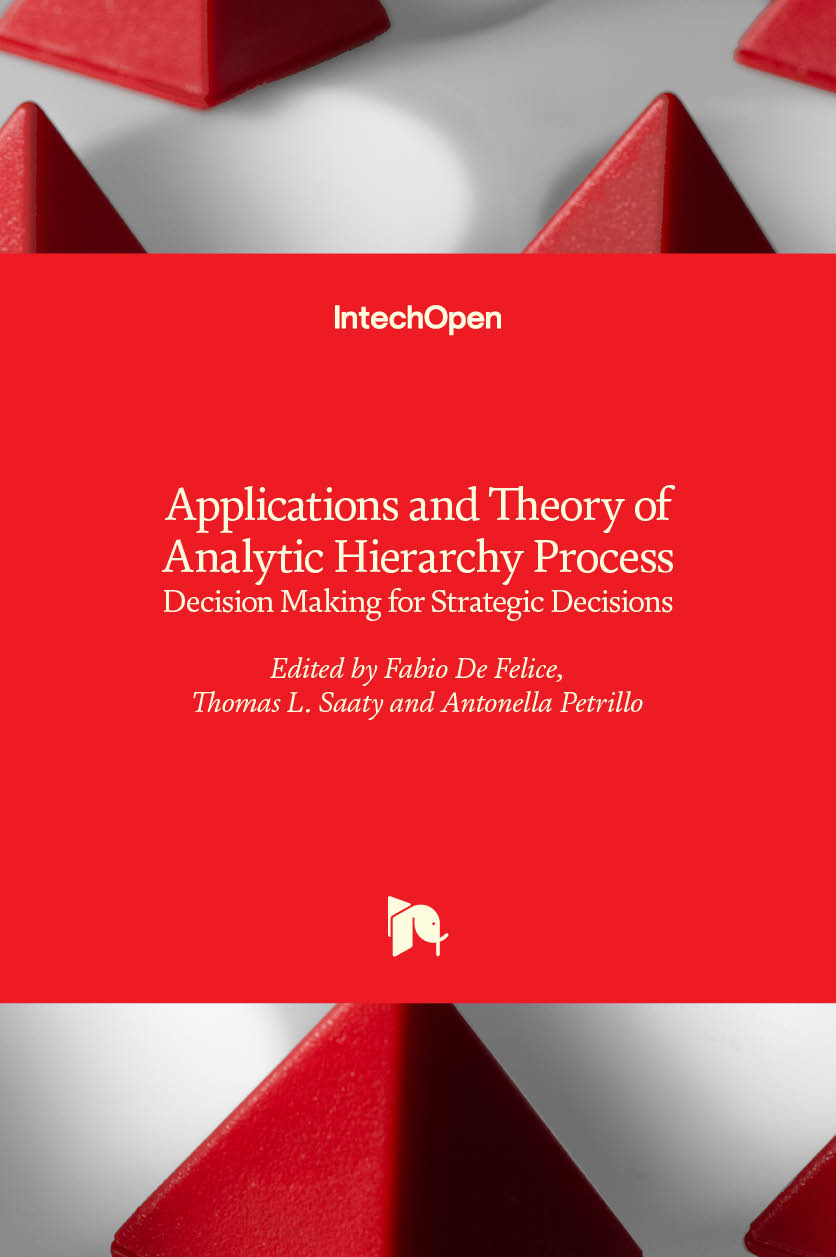 Applications and Theory of Analytic Hierarchy Process - Decision Making for Strategic Decisions