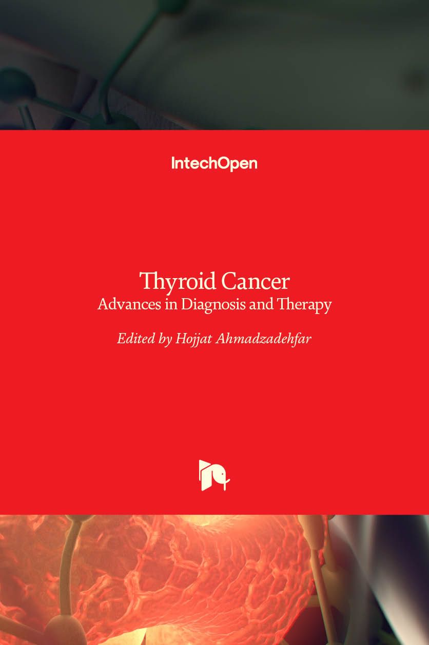 Thyroid Cancer - Advances in Diagnosis and Therapy