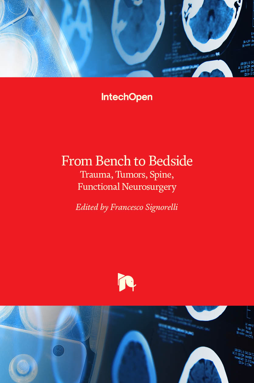 From Bench to Bedside - Trauma, Tumors, Spine, Functional Neurosurgery