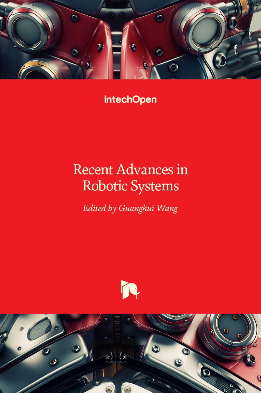 Recent Advances in Robotic Systems