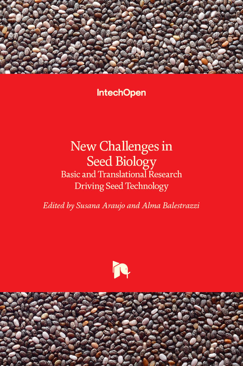 New Challenges in Seed Biology - Basic and Translational Research Driving Seed Technology
