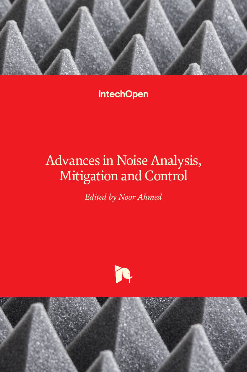 Advances in Noise Analysis, Mitigation and Control