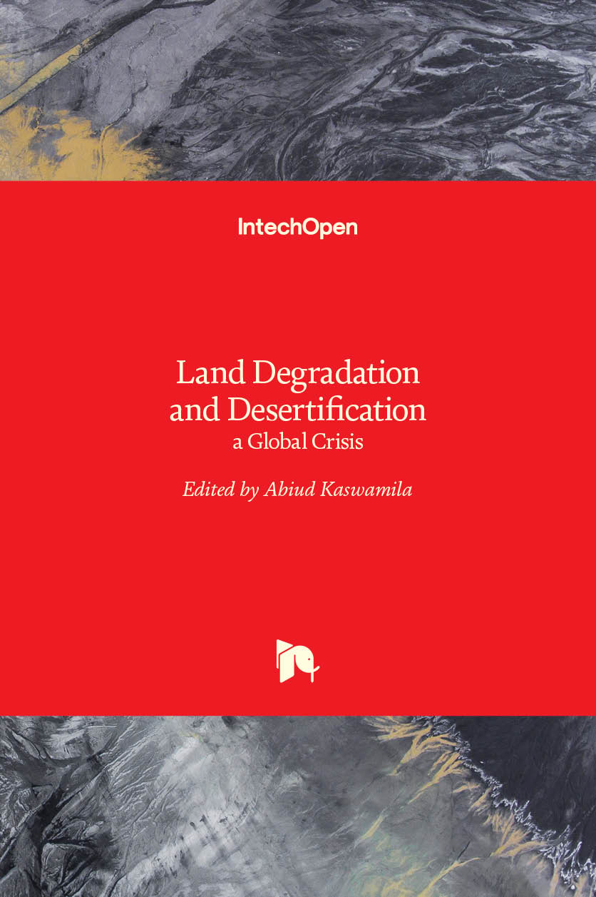 Land Degradation and Desertification - a Global Crisis