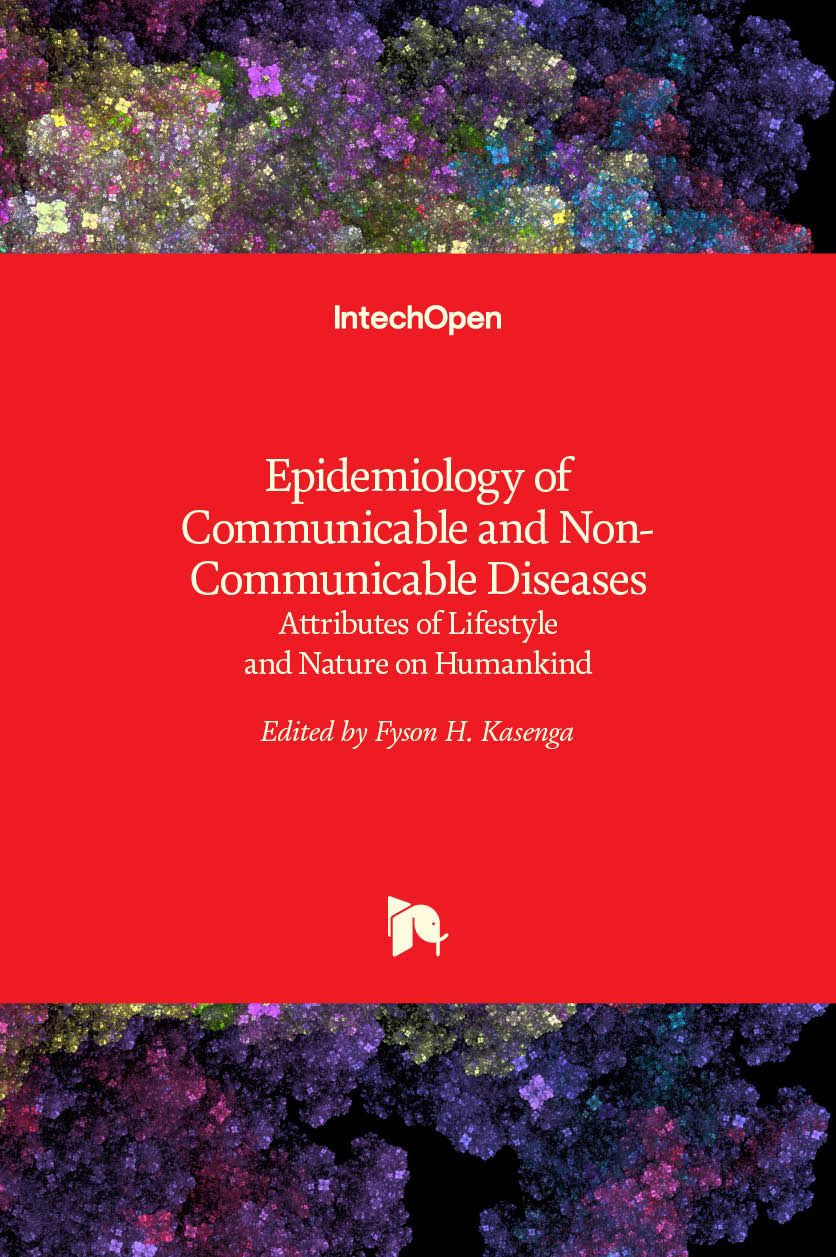 Epidemiology of Communicable and Non-Communicable Diseases - Attributes of Lifestyle and Nature on Humankind