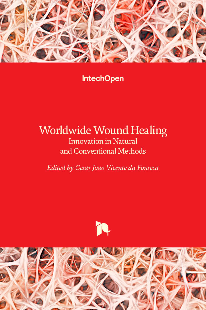 Worldwide Wound Healing - Innovation in Natural and Conventional Methods