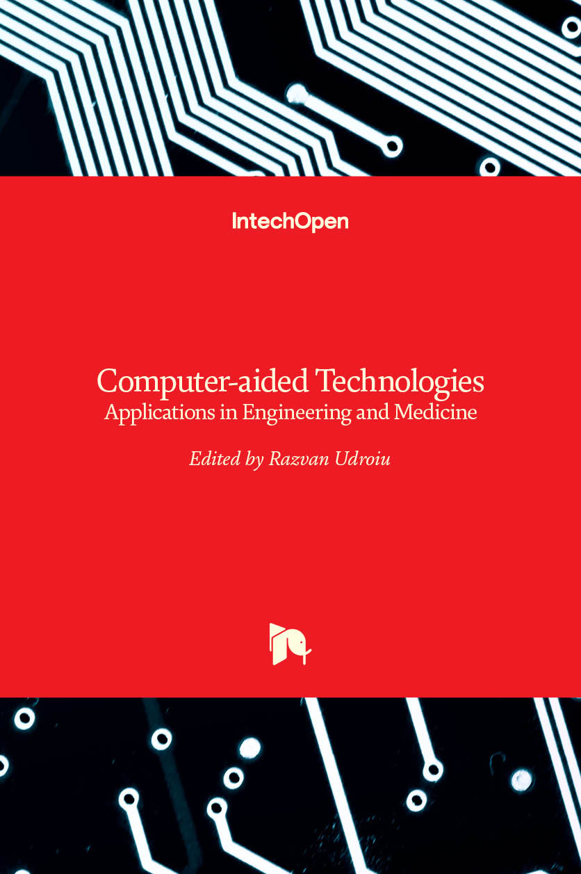 Computer-aided Technologies - Applications in Engineering and Medicine