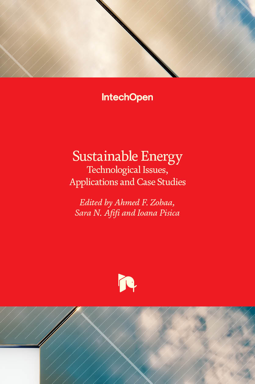 Sustainable Energy - Technological Issues, Applications and Case Studies