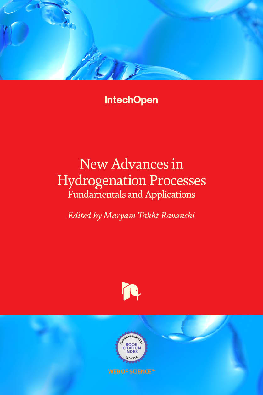 New Advances in Hydrogenation Processes - Fundamentals and Applications
