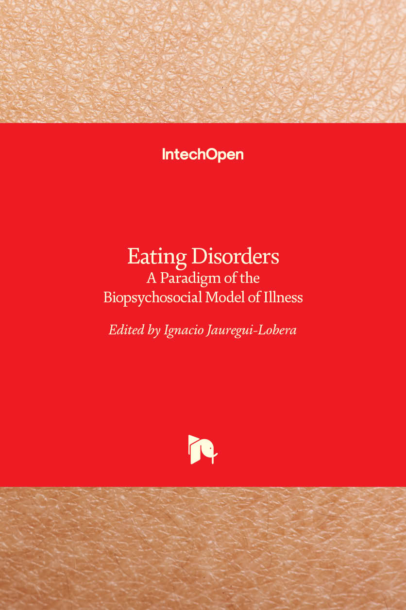 Eating Disorders - A Paradigm of the Biopsychosocial Model of Illness