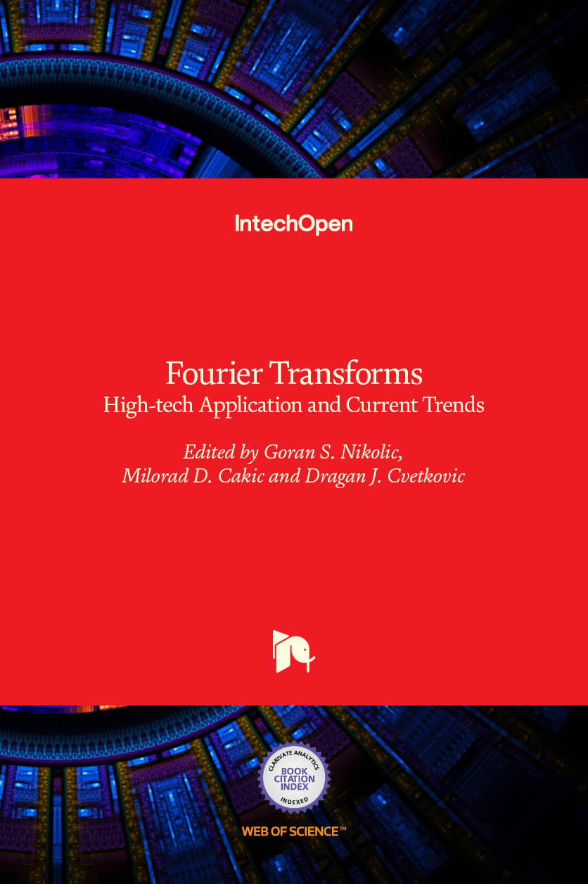 Fourier Transforms - High-tech Application and Current Trends