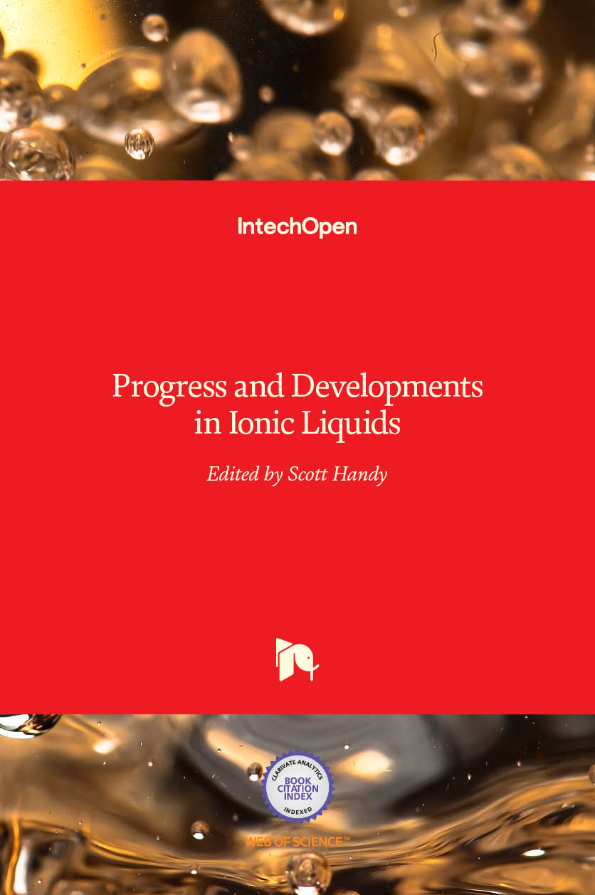 Progress and Developments in Ionic Liquids