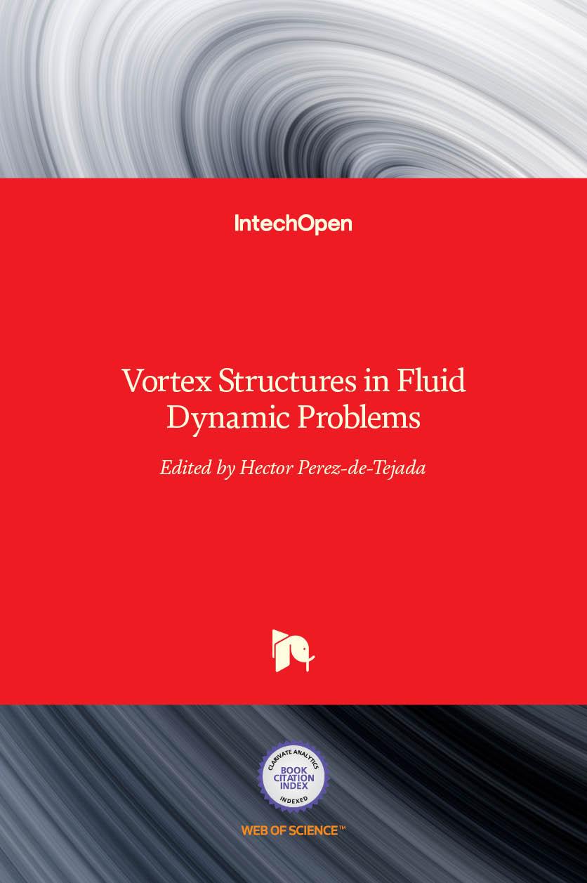 Vortex Structures in Fluid Dynamic Problems