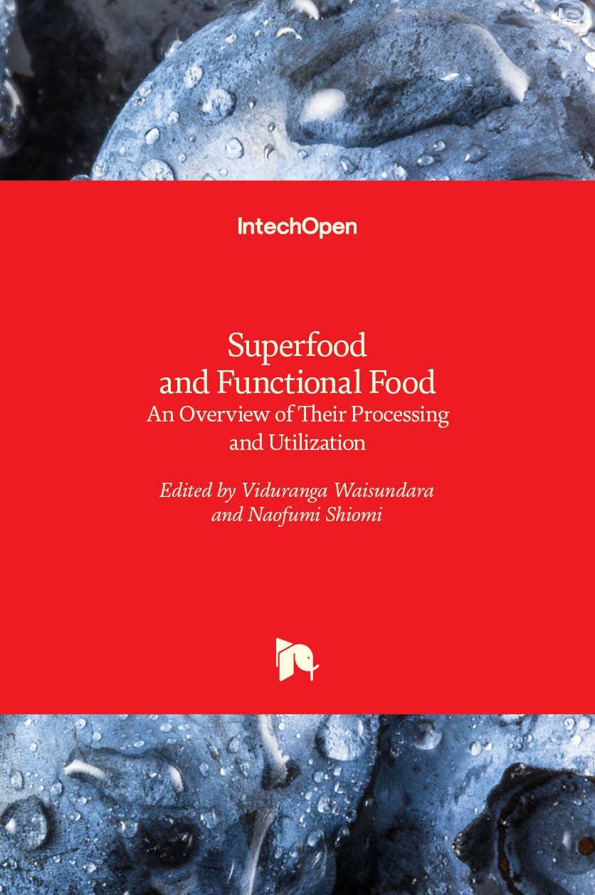 Superfood and Functional Food - An Overview of Their Processing and Utilization