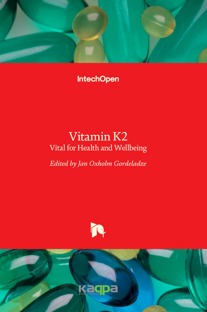 Vitamin K2 - Vital for Health and Wellbeing