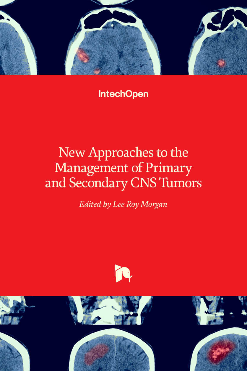 New Approaches to the Management of Primary and Secondary CNS Tumors