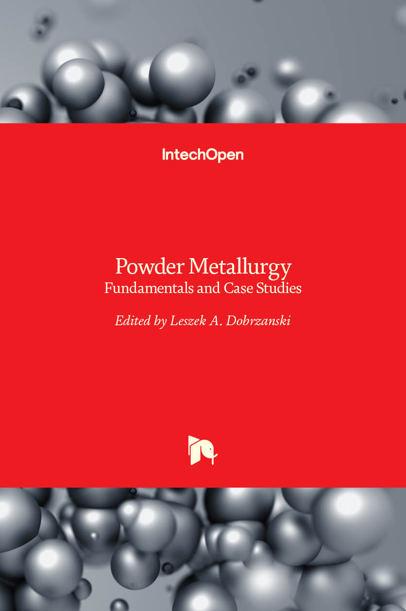 Powder Metallurgy - Fundamentals and Case Studies