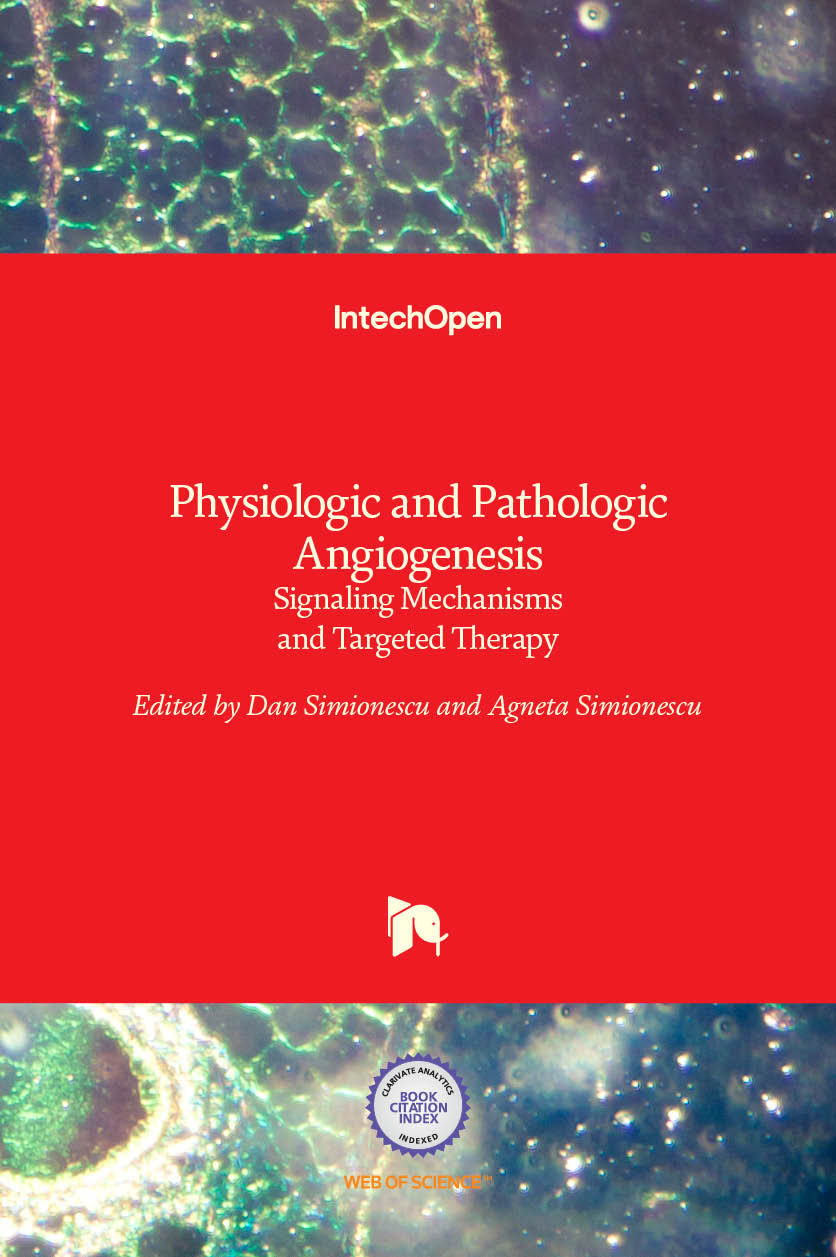 Physiologic and Pathologic Angiogenesis - Signaling Mechanisms and Targeted Therapy