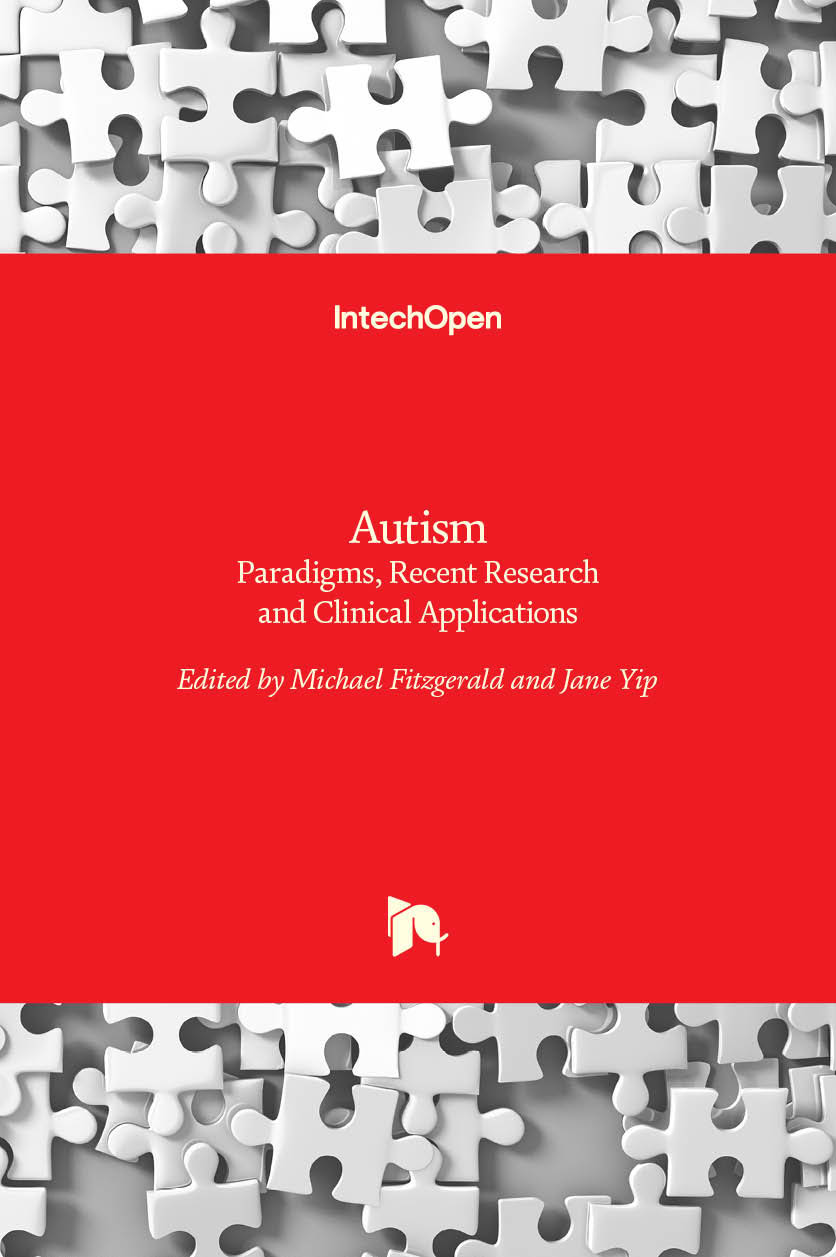 Autism - Paradigms, Recent Research and Clinical Applications