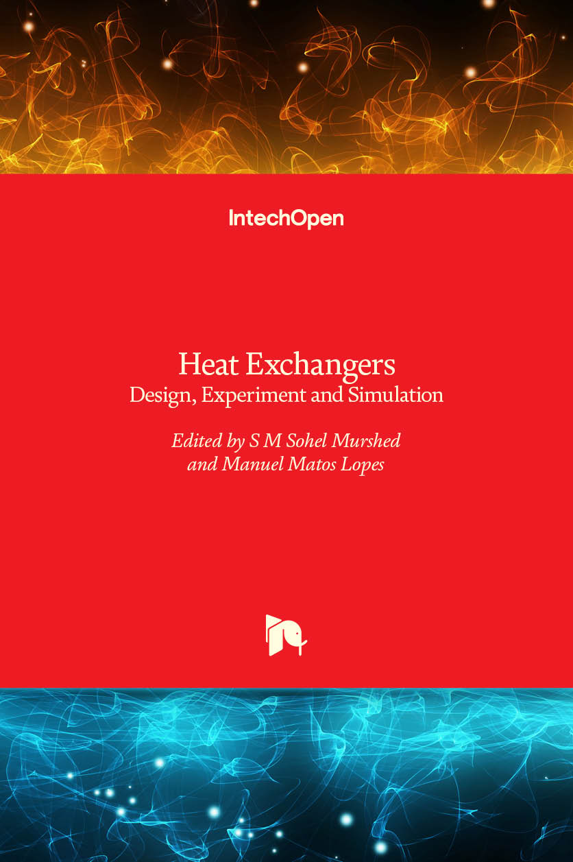 Heat Exchangers - Design, Experiment and Simulation