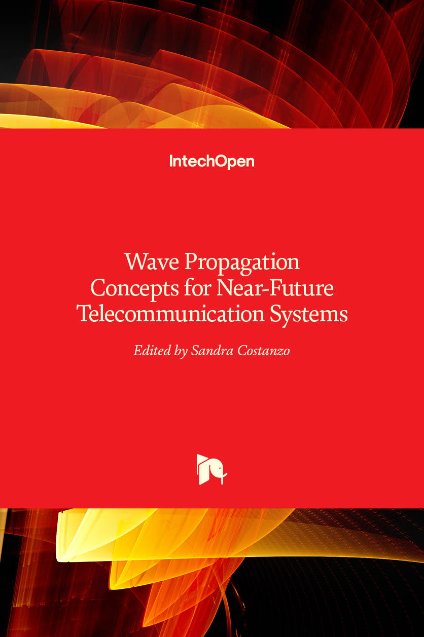 Wave Propagation Concepts for Near-Future Telecommunication Systems