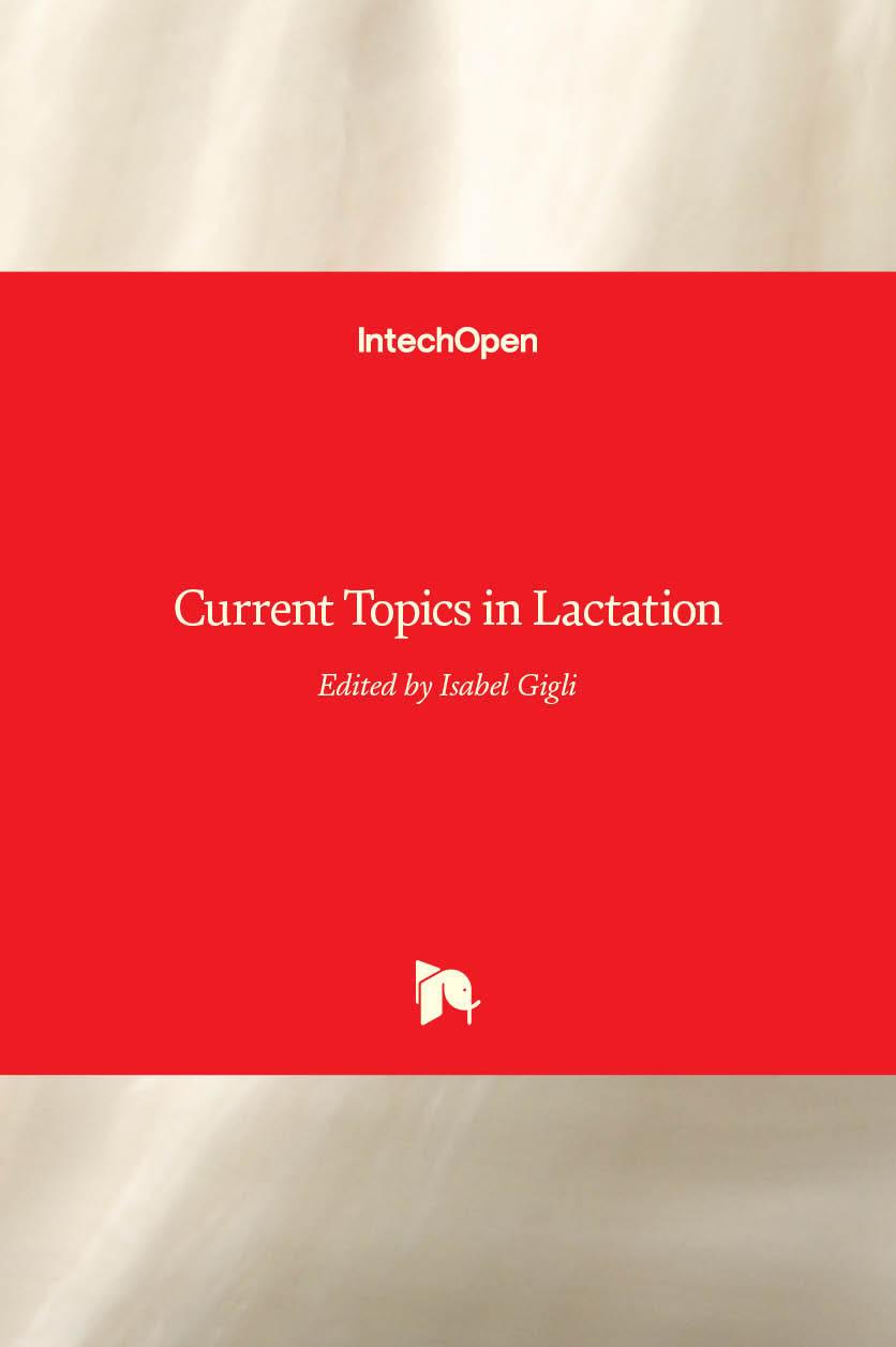 Current Topics in Lactation