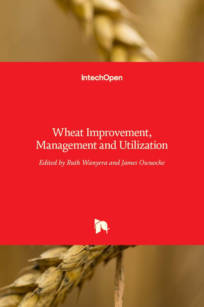 Wheat Improvement, Management and Utilization