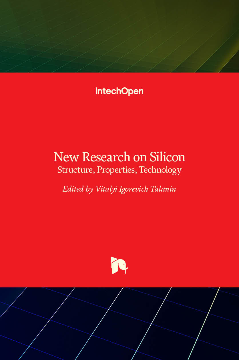 New Research on Silicon - Structure, Properties, Technology