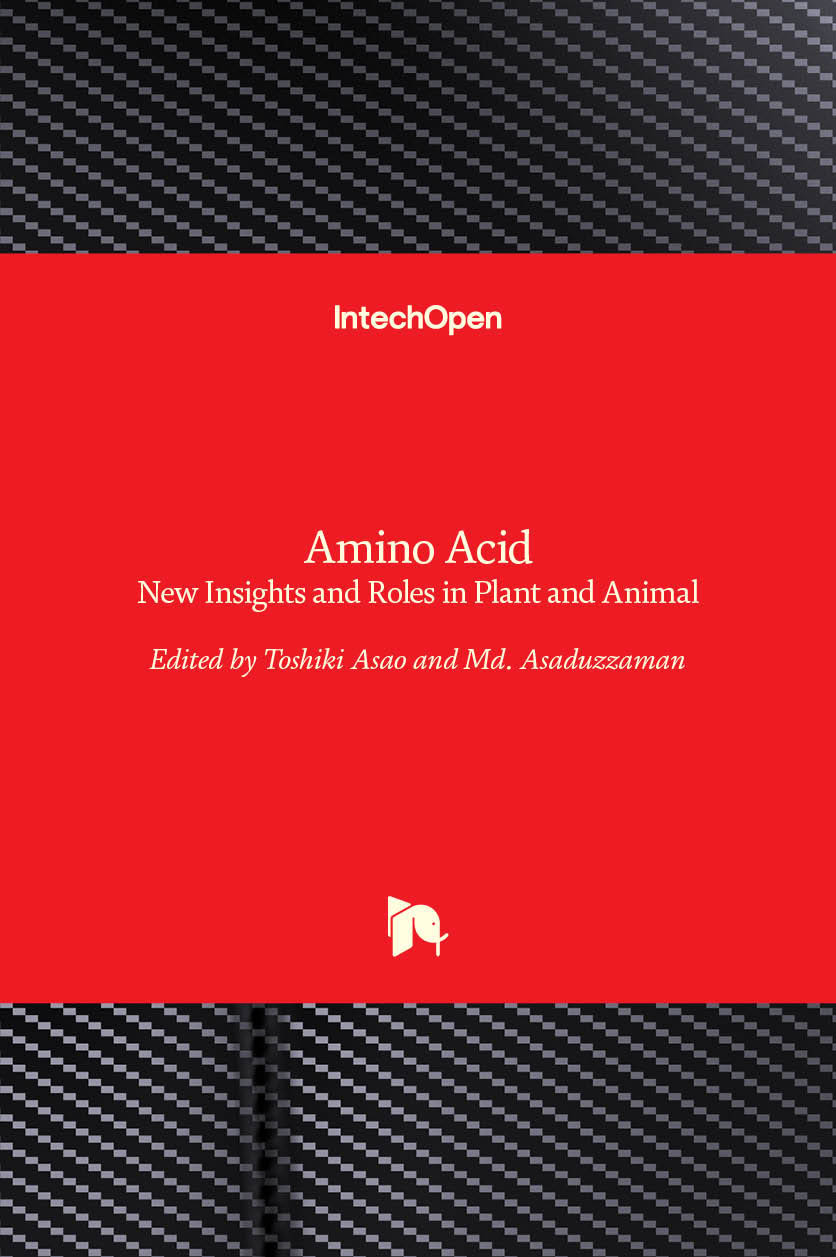 Amino Acid - New Insights and Roles in Plant and Animal