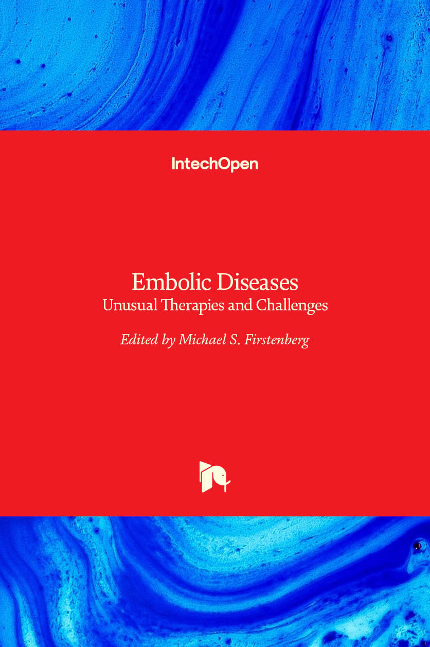 Embolic Diseases - Unusual Therapies and Challenges