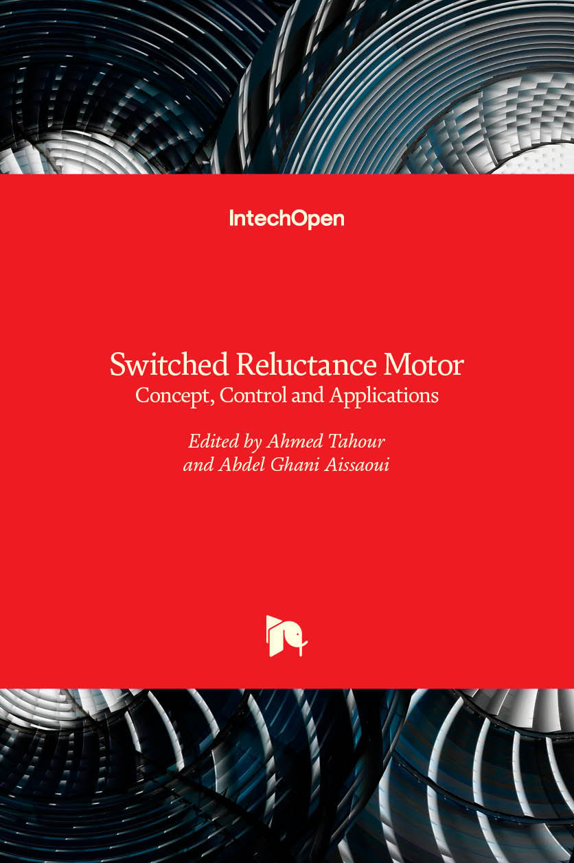 Switched Reluctance Motor - Concept, Control and Applications