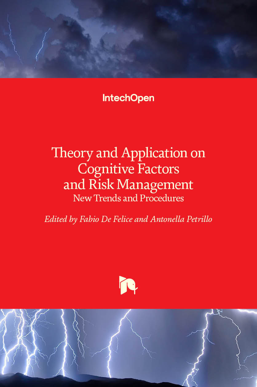 Theory and Application on Cognitive Factors and Risk Management - New Trends and Procedures