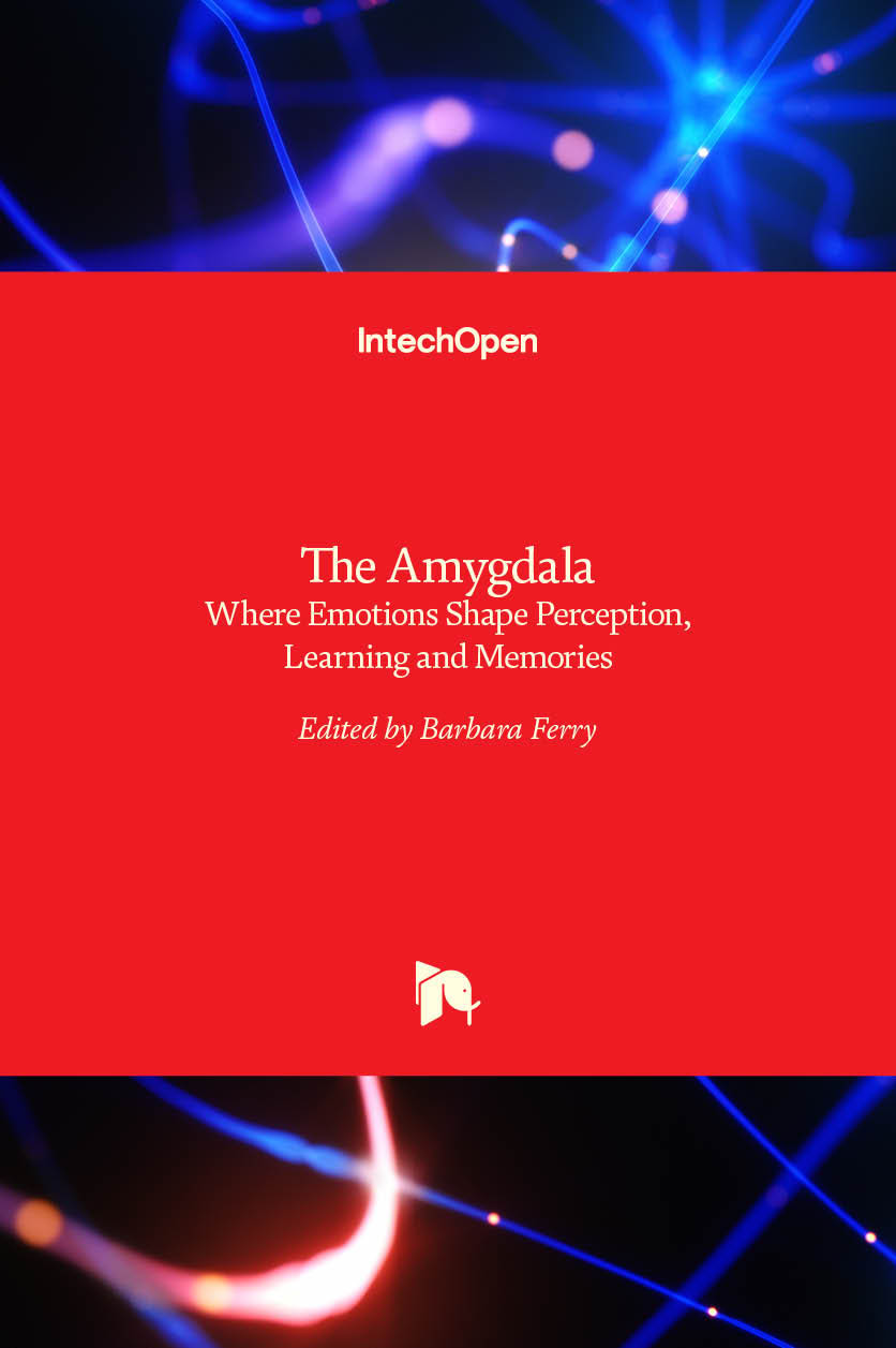 The Amygdala - Where Emotions Shape Perception, Learning and Memories