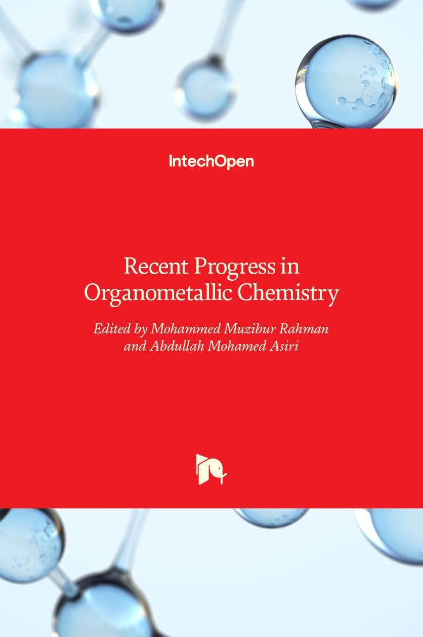 Recent Progress in Organometallic Chemistry