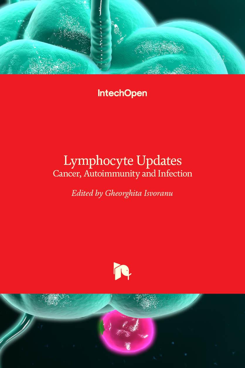 Lymphocyte Updates - Cancer, Autoimmunity and Infection