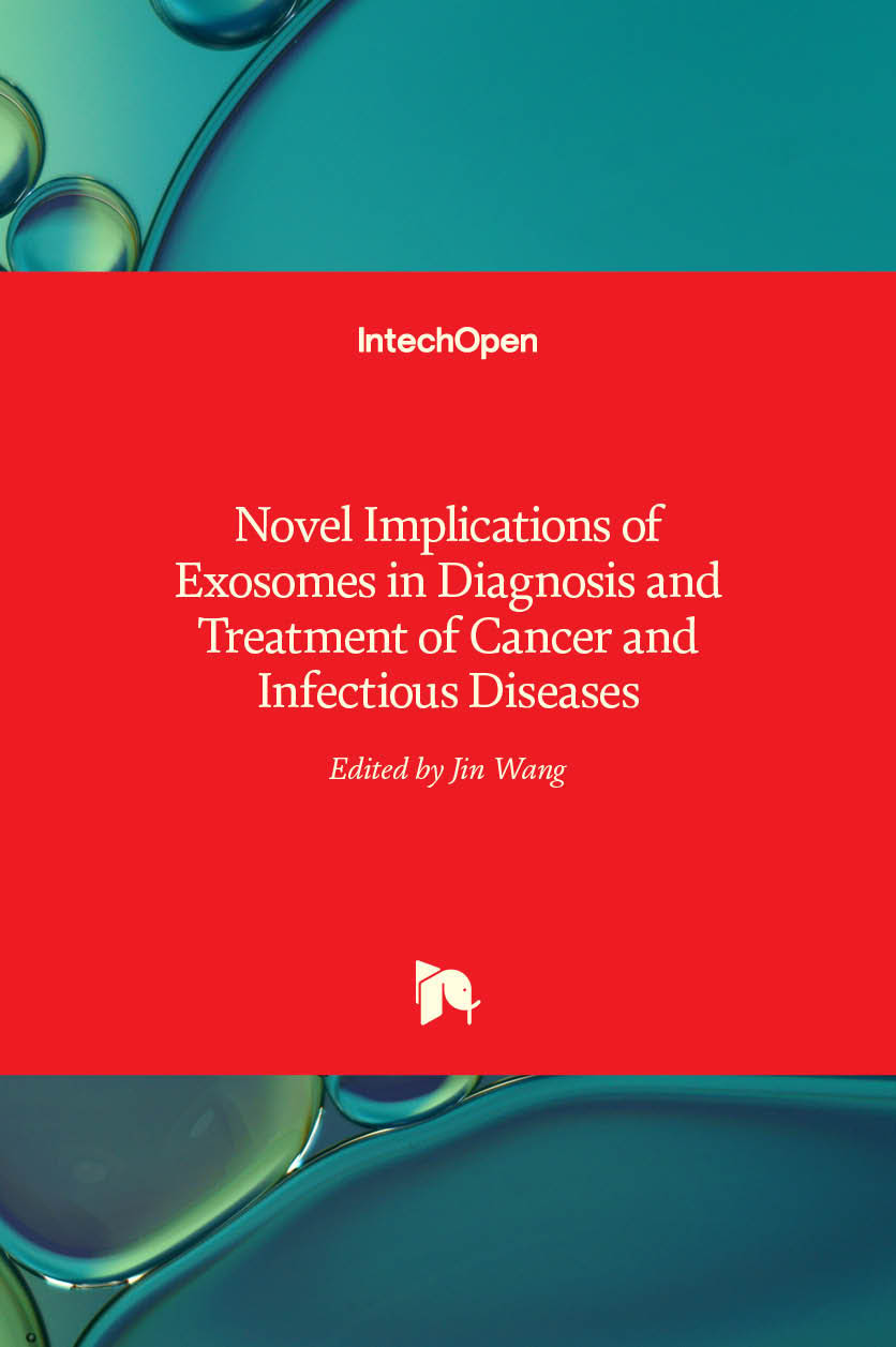 Novel Implications of Exosomes in Diagnosis and Treatment of Cancer and Infectious Diseases