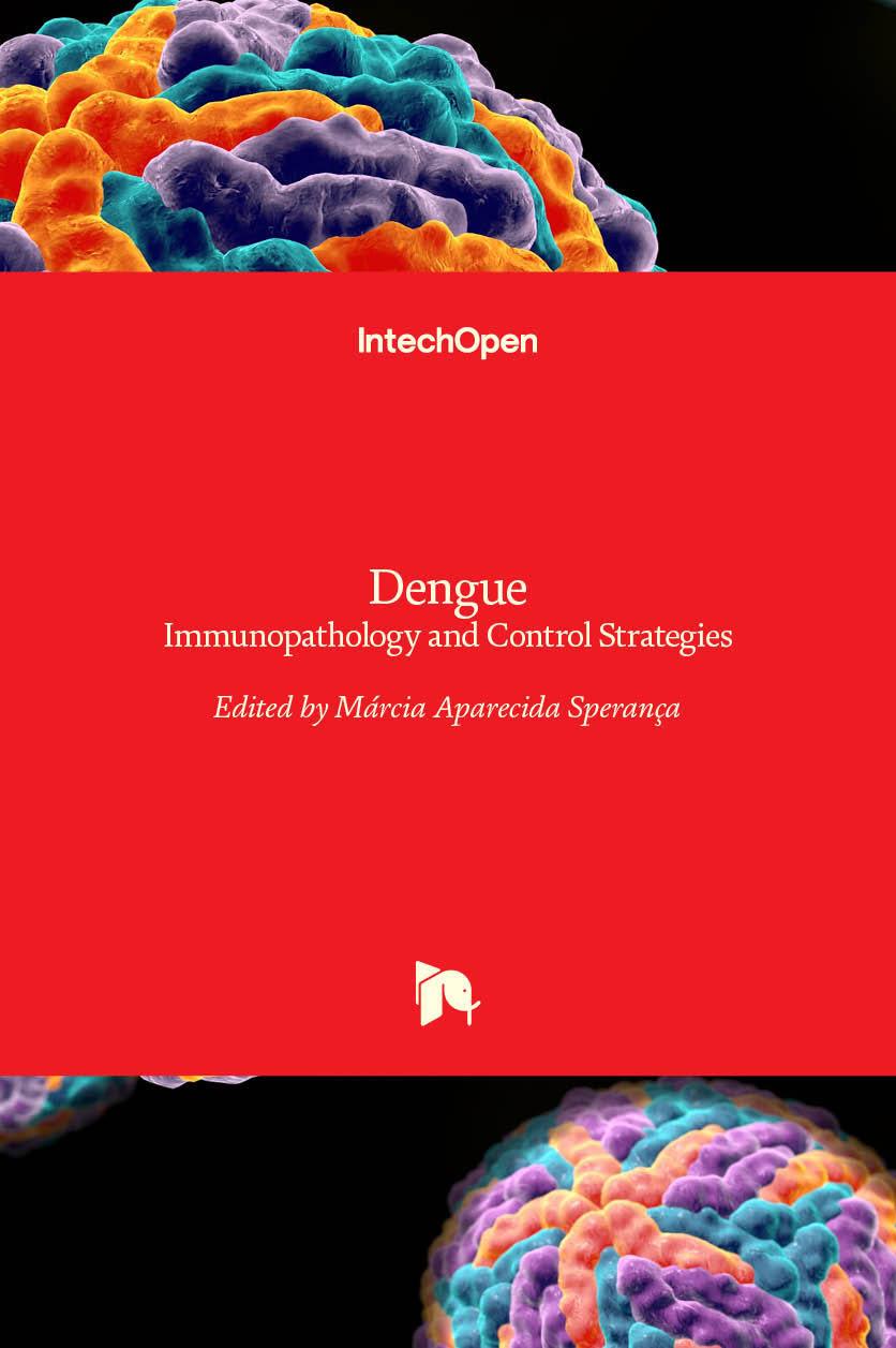 Dengue - Immunopathology and Control Strategies