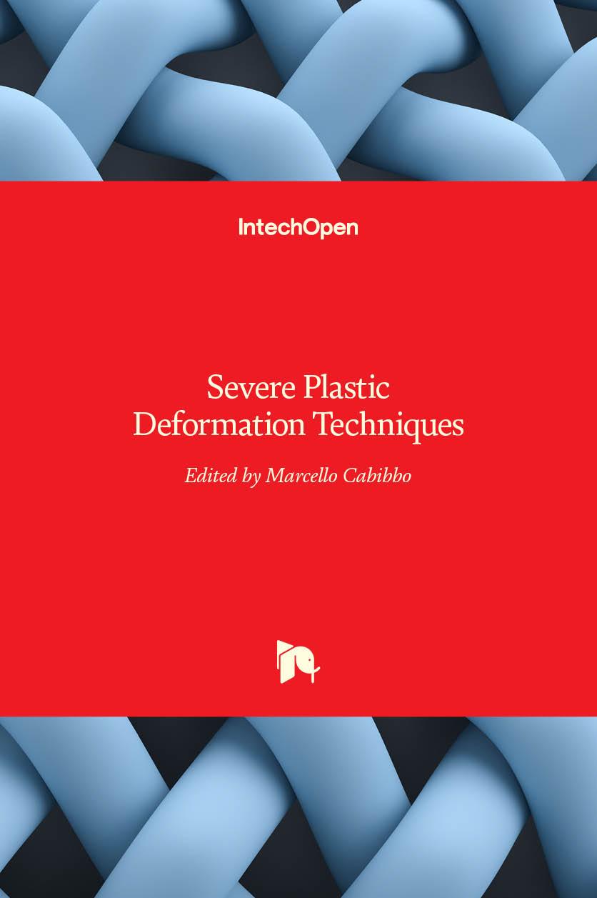 Severe Plastic Deformation Techniques